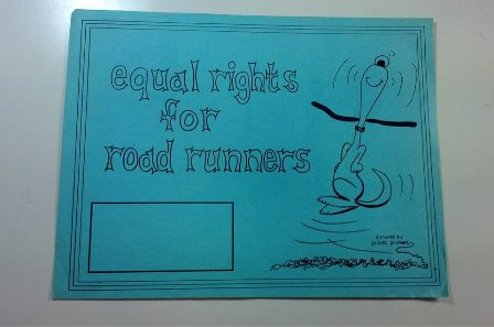 Equal Rights for Road Runners SIGN